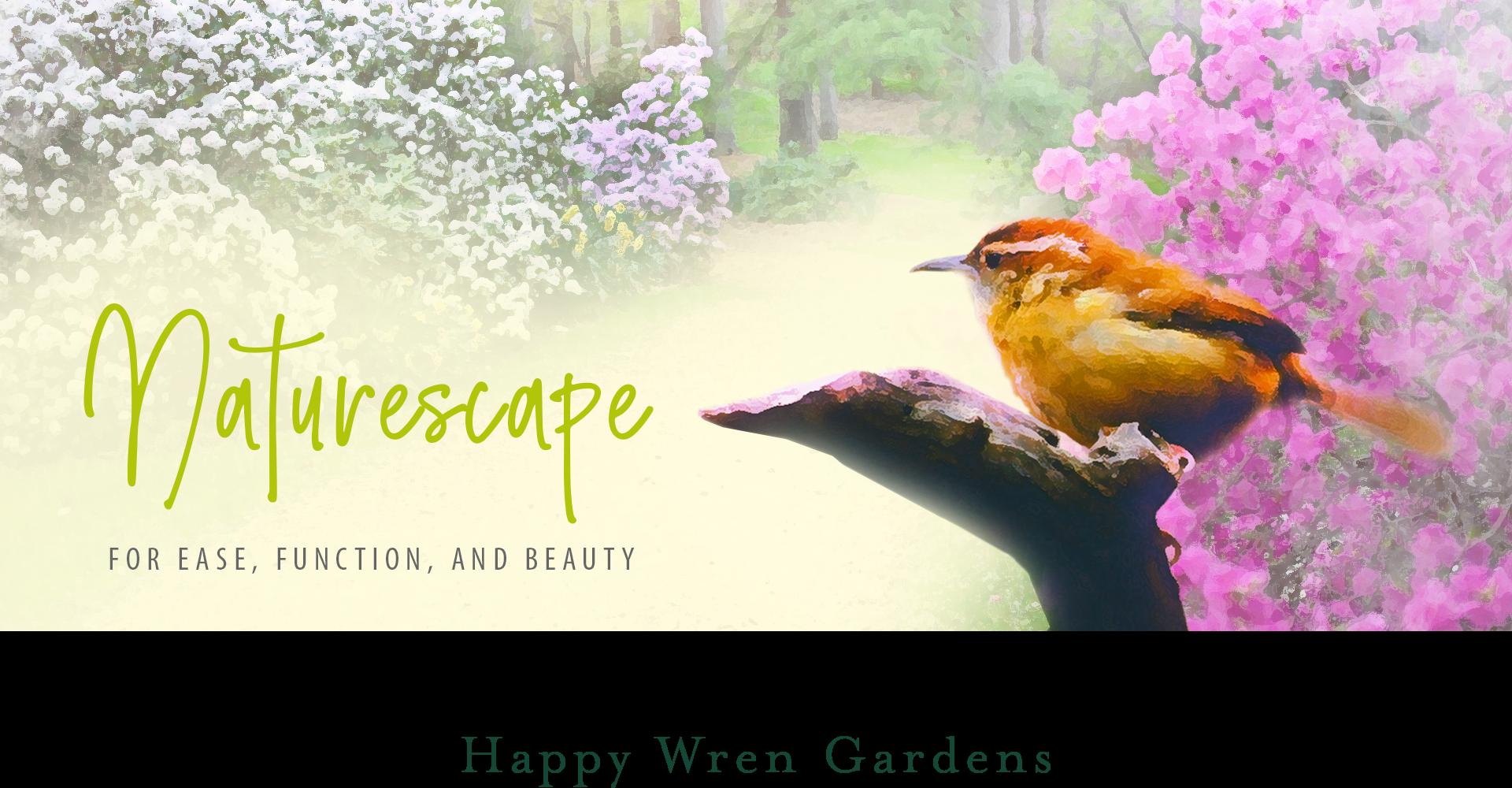 Happy Wren Gardens